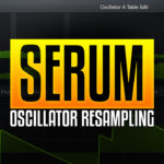 Internal Oscillator Resampling and Stacking in xFer Serum