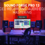 Sound Forge Pro 13 is here with a new engine, interface and more
