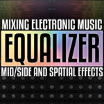 Understanding Mid/Side EQ and basic spatial widening effects