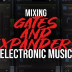 Gates and expanders basics for mixing and sound design [Tutorial]