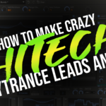 Techniques for creating Hitech Psytrance leads and effects