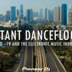 Watch: Distant Dancefloors, looks at the effect of lockdown on DJ/Producers