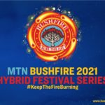 MTN Bushfire 2021 Hybrid Festival Series launches