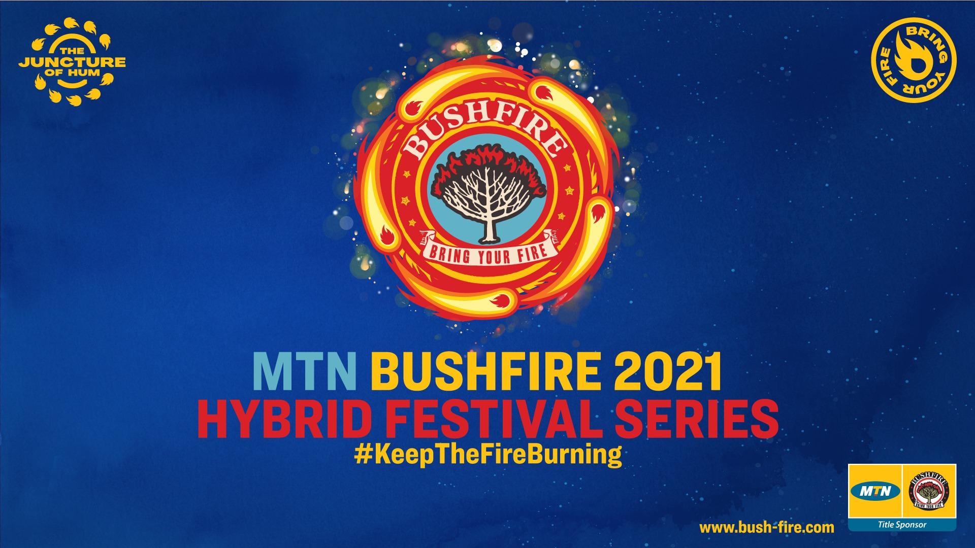 MTN Bushfire 2021 Hybrid Festival Series